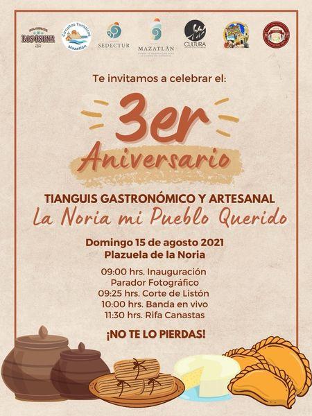 Este domingo 15 de agosto será la inauguración del parador fotográfico y tercer aniversario del Tianguis Gastronómico y Artesanal en La Noria